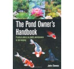 The Pond Owner's Handbook: Practical Advice on Plants, Maintenance and Fish-keeping