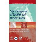 Safe Management of Shellfish and Harvest Waters: Minimizing Health Risks from Sewage-Contaminated Shellfish (Who Health Organization Titles) Reviews