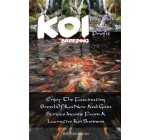 Koi Breeding For Fun And Profit: Enjoy The Fascinating Breed Of Koi Now And Gain Serious Income From A Lucrative Koi Business