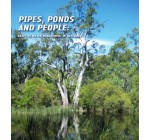 Pipes, Ponds and People: Adaptive Water Management in Drylands