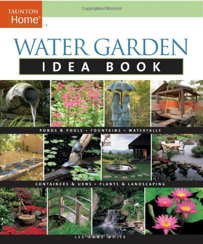 Water Garden Idea Book Reviews