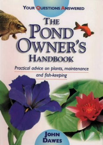 Pond Owner's Handbook (Your Questions Answered)