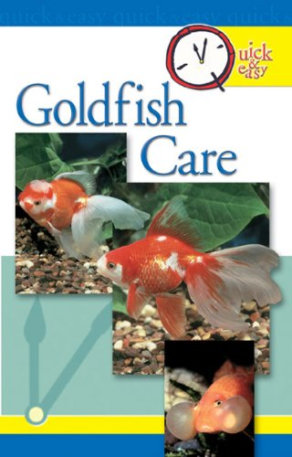 Quick & Easy Goldfish Care: Quick and Easy (Quick & Easy (TFH Publications))