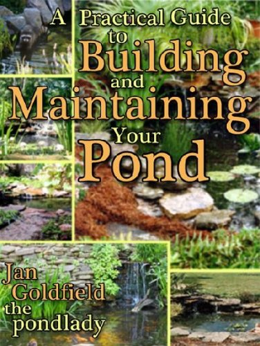 A Practical Guide to Building & Maintaining Your Pond Reviews