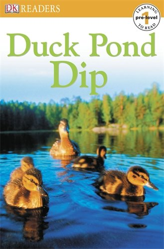Duck Pond Dip (DK Readers Pre-Level 1)
