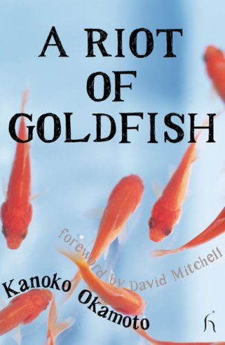 A Riot of Goldfish (Hesperus Worldwide)