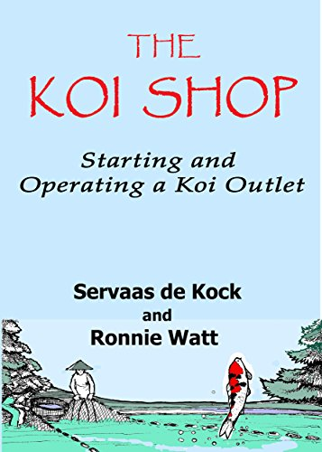 The Koi Shop: Starting and operating a koi outlet