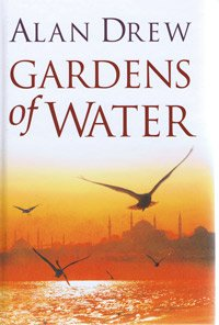 Gardens of Water (Large Print Edition)