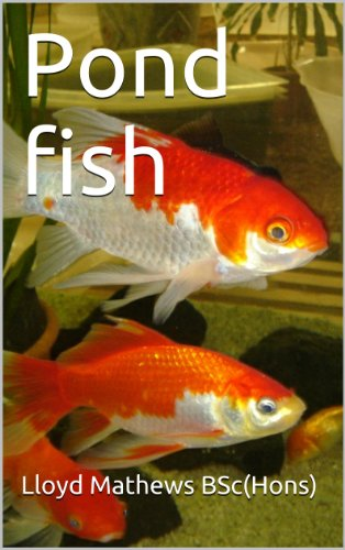 Pond Fish (Practical Fishponds Book 4)