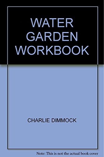 Water Garden Workbook Reviews