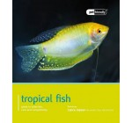 Tropical Fish: Pet Friendly – Tropical Fish Reviews