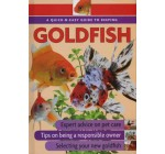 Quick-N-Easy Guide to Keeping Goldfish