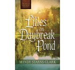Lilies on Daybreak Pond (The Men of Lancaster County) Reviews