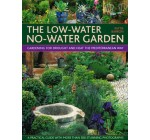 The Low-water No-water Garden: Gardening for Drought and Heat the Mediterranean Way – A Practical Guide with 500 Stunning Colour Photographs