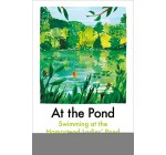 At the Pond: Swimming at the Hampstead Ladies' Pond Reviews